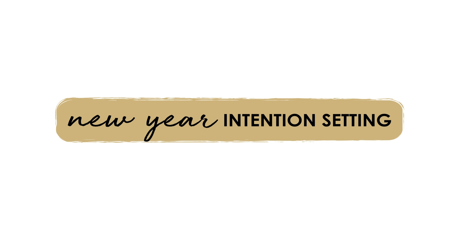 New Year Intention Setting